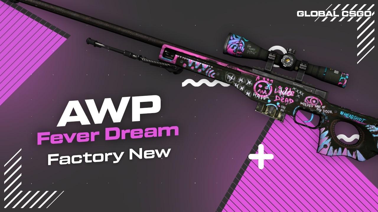awp fever dream